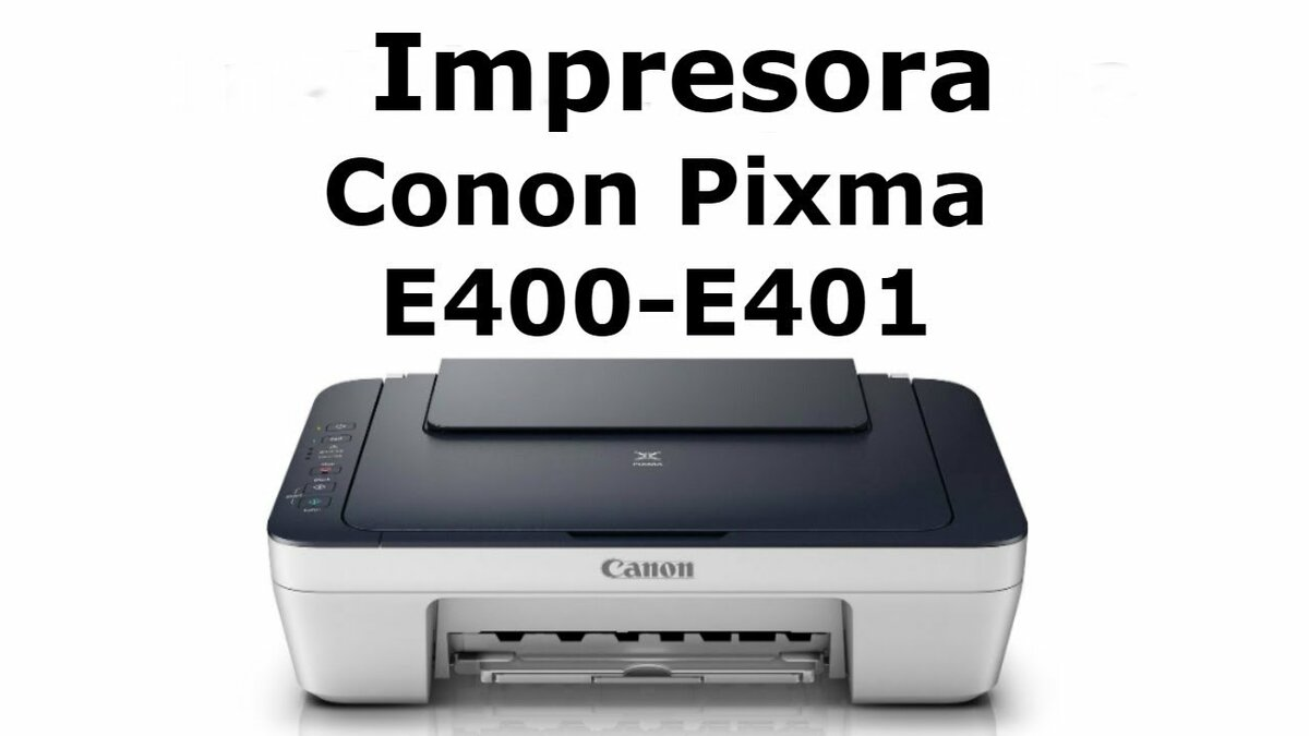 Descargar Canon E401 Driver